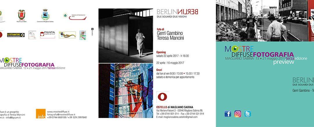 Berlin – Due sguardi due Visioni