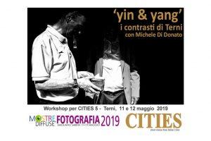 Cities 5, progetto yin & yang – i contrasti di Terni, con mentore Michele Di Donato