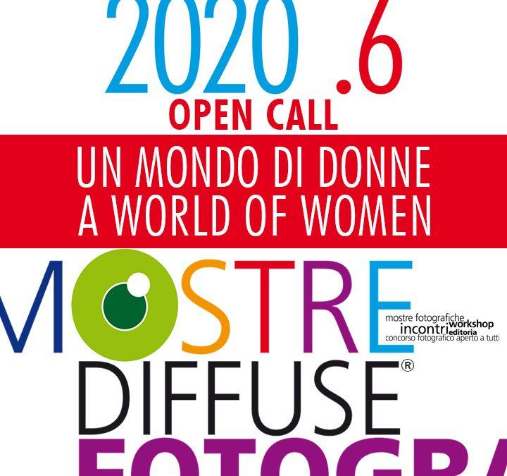 OPEN CALL 2020 #6 UN MONDO DI DONNE