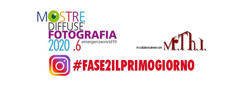 Contest instagram #fase2ilprimogiorno, evento mostre diffuse fotografia 2020, MThI