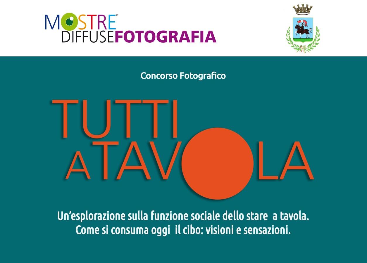 TUTTI A TAVOLA CONCORSO FOTOGRAFICO MOSTRE DIFFUSE FOTOGRAFIA 2017